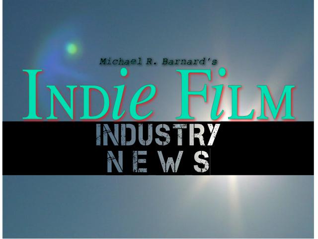 Indie Film Industry News